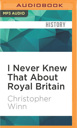 I Never Knew That About Royal Britain