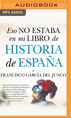 Eso no estaba en mi libro de Historia de España (Latin American)