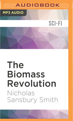 Biomass Revolution, The