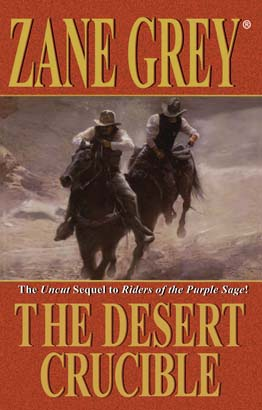 Desert Crucible, The