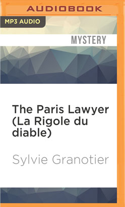 Paris Lawyer (La Rigole du diable), The