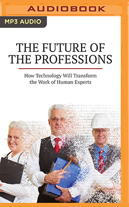 Future of the Professions, The