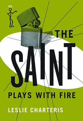 Saint Plays with Fire, The