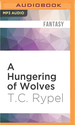 Hungering of Wolves, A
