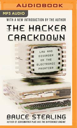Hacker Crackdown, The