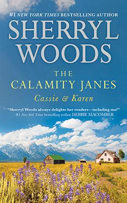 Calamity Janes: Cassie & Karen, The