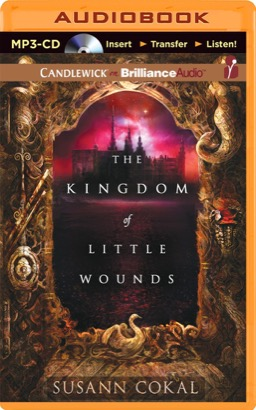 Kingdom of Little Wounds, The