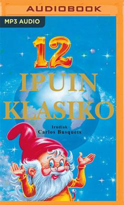 12 ipuin klasiko (Narración en Euskera)