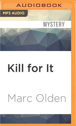 Kill for It