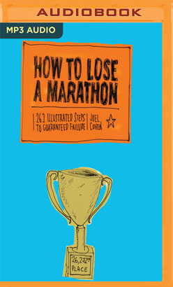 How to Lose a Marathon