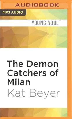Demon Catchers of Milan, The