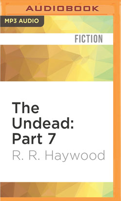 Undead: Part 7, The
