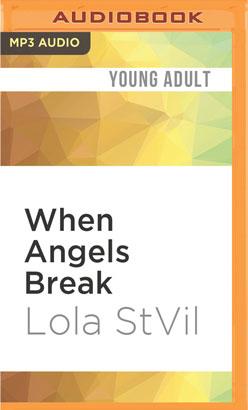 When Angels Break