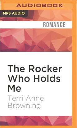 Rocker Who Holds Me, The