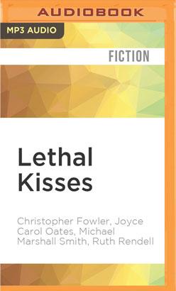Lethal Kisses