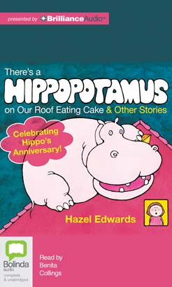 There's a Hippopotamus on Our Roof Eating Cake and Other Stories