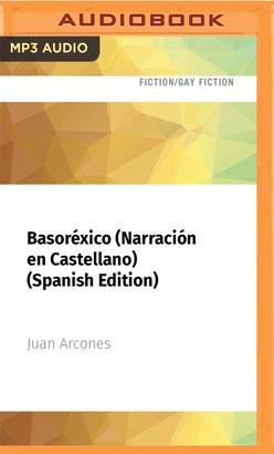 Basoréxico (Narración en Castellano) (Spanish Edition)