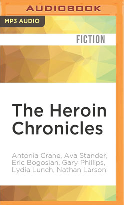 Heroin Chronicles, The