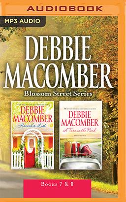 Debbie Macomber - Blossom Street Series: Books 7 & 8