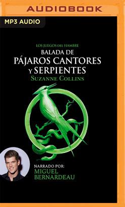 Balada de pájaros cantores y serpientes (Narración en Castellano)