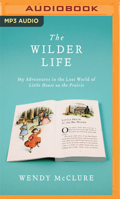 Wilder Life, The