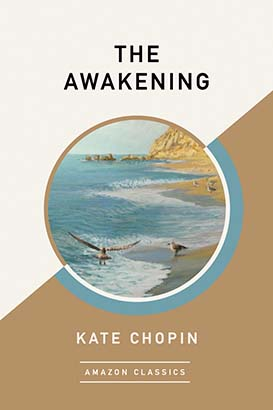 Awakening (AmazonClassics Edition), The
