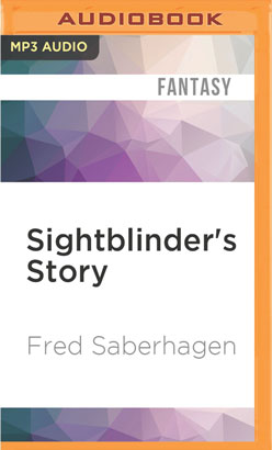 Sightblinder's Story