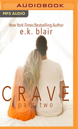 Crave, Part Two