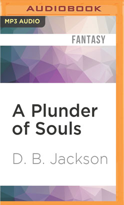 Plunder of Souls, A