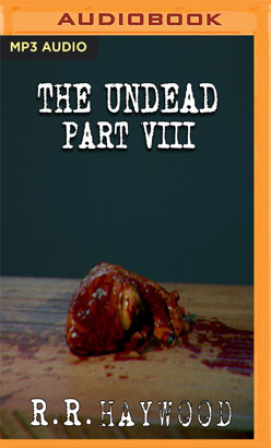 Undead: Part 8, The