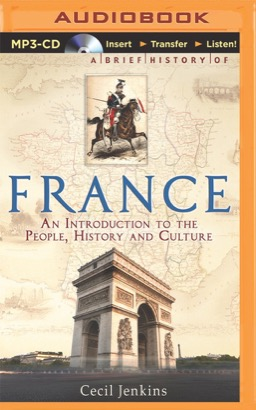 Brief History of France, A