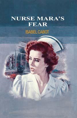 Nurse Mara's Fear