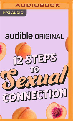 12 Steps to Sexual Connection