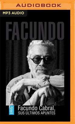 Facundo Cabral, sus últimos apuntes